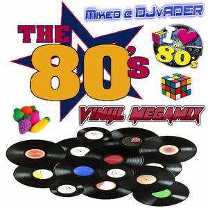 The 80s Vinyl Megamix (Mixed @ DJvADER)
