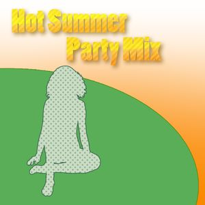 Hot Summer Party Mix