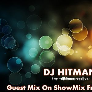 Hitman - Guest Mix On ShowMix Fm 20.08.2012