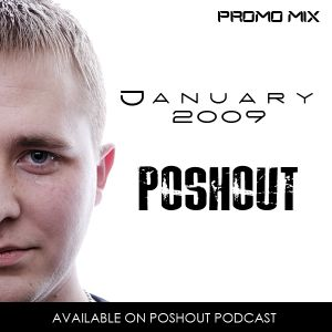Poshout - January 2010 Promo Mix