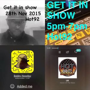 bobby noodlez GET IT IN SHOW 28th nov 2015 HOT92
