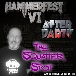 The Squatter Spot on TBFM Online - Hammerfest VI After Party! (16-03-2014)