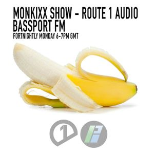 Monkixx Bass Show // Bassport FM 29th June // Route 1 Audio