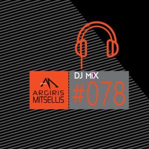 Argiris Mitsellis Presents Dj Mix #078