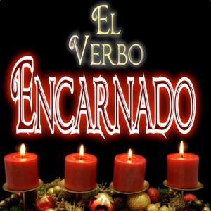 El Verbo Encarnado - Parte 1 Sin Encarnacion No Hay Redencion