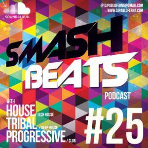 SMASH BEATS #25 [2013] - DJ PABLO FERNA