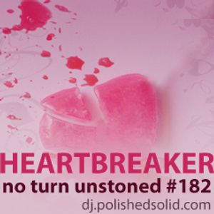 HEARTBREAKER (No Turn Unstoned #182)