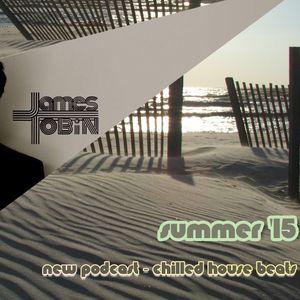 SUMMER FEELS - DJ James Tobin 2015 Sampler