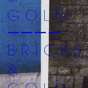 04/ BRICKS & GOLD