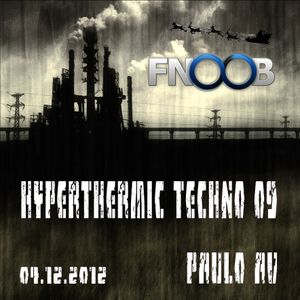 Hyperthermic Techno 09 by Paulo AV
