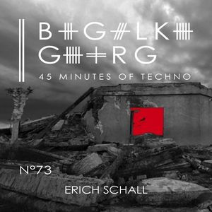 Erich Schall @ 45 Minutes Of Techno Podcast N°73