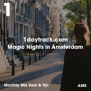 Monthly Mix May '14   Vaal & Tijn - Magic Nights in Amsterdam   1daytrack.com
