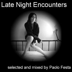 Late Night Encounters - Twistedbrain 74 presents Paolo Festa dee jay
