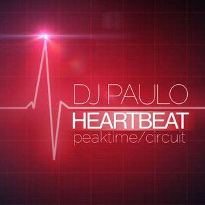 DJ PAULO-HEARTBEAT P1 (Peaktime-Circuit) FEB 2017