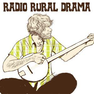Radio Rural Drama #5
