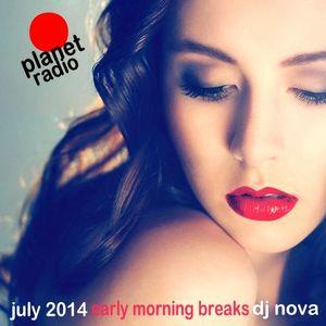 early morning breaks july 2014