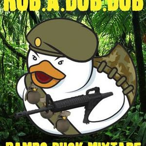 Rub A Dub Dub - Rambo Duck Mixtape 15/10/09