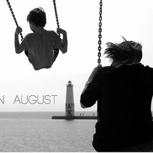 I'm on the swing in August