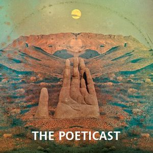 The Poeticast - Episode 55