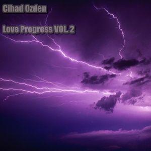 Cihad Ozden - Love Progress VOL. 2 (23.09.2012)
