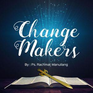 01 Ps. Rachmat Manullang - Change Makers (04-11-2017)