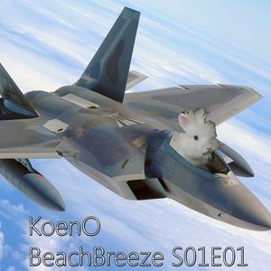 KoenO - BeachBreeze S01E01 (2013-07-27)