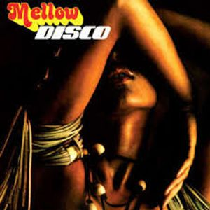 SWEET MELLOW DISCO OF THE 70'S - VOL 2
