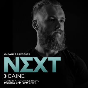 Q-dance Presents: NEXT by Caine | Episode 120
