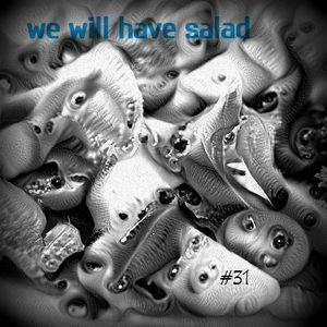 Mix 31 // We Will Have Salad