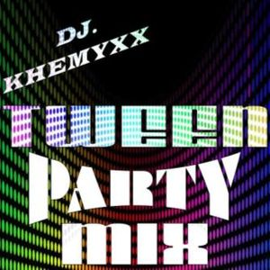 Dj. Khemyxx - Tween Party Mix (Part 1)