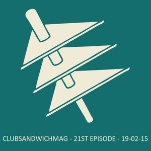 Club Sandwich - 21th episode - 19/02/2015