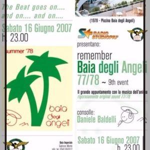 Baia Imperiale 16\06\2007 Remember Baia degli Angeli Dj Daniele Baldelli
