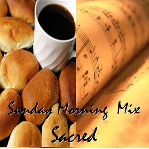 July 13, 2014 Edition - Sunday Morning Mix-Sacred