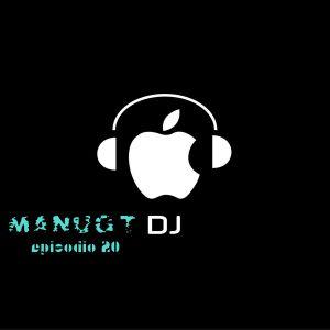 Manugt Dj. episodio 20