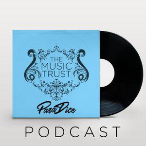 Music Trust Radio ft. DJ ParaDice