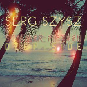 Serg Szysz - Summer Fiften - Deep Side
