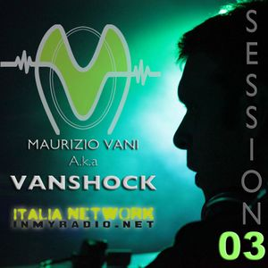 Vanshock Session 003
