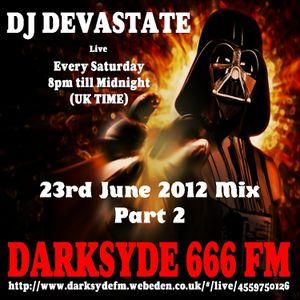 DJ Devastate LIVE DARKSYDE FM 23rd June 2012 PART 2