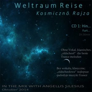 Weltraum Reise - Kosmiczno Rajza CD 1: Hin / Furt