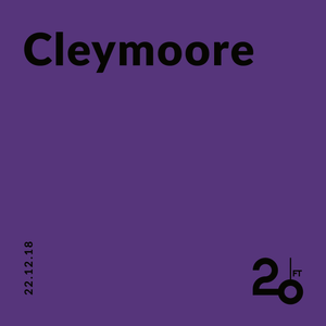 Cleymoore @ 20ft Radio - 22/12/2018