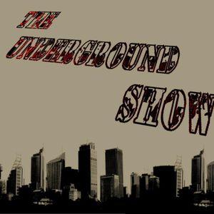 the underground show 17/05/2013