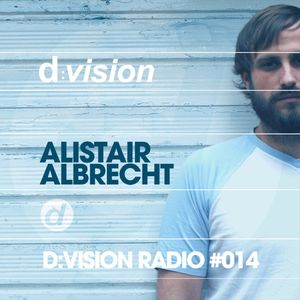 Alistair Albrecht D:vision Records Guest Mix