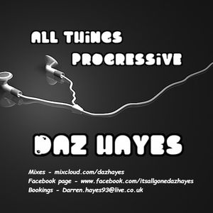 All Things Progressive - Daz Hayes