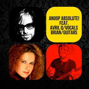 Anoop Absolute! Feat. Avril Q &  Brian (LIVE)