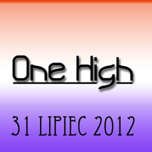One High - 31-07-2012 set S2