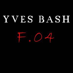 Yves Bash - ForWarD 04 (June 2012)