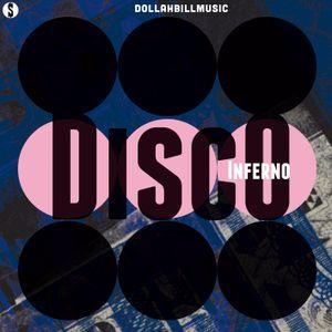 DJ DOLLAH BILL'S MIX SERIES 002: DISCO INFERNO