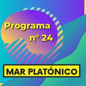 MAR PLATONICO - Programa 24