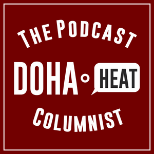 Ep. 223 - Introduction to Doha Heat's new presenter: Ansam Safieh