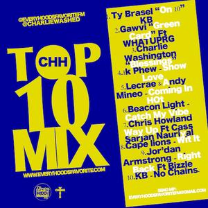 CHH TOP 10 MIX (JAN2019)